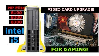 Video Card Upgrade HP Elite 8100, 8200, 8300 Small Form Factor Desktop