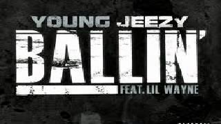 Young Jeezy Ft Lil Wayne - Ballin Instrumental