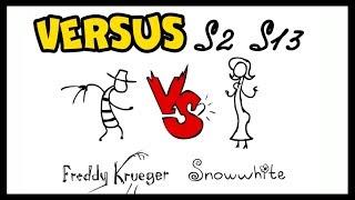 VERSUS — Freddy Krueger vs Snowwhite | Versus