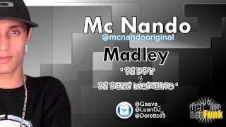Mc Nando - Madley Proibidão ♪ * - { Dj Edy & Dj Davi Moicano } ' Video/Flyer Oficial '