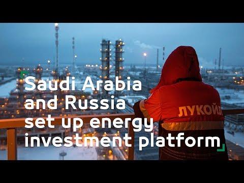 Saudi Arabia and Russia set up energy investment platform