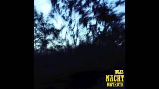 Nacht - Jules vs. MT