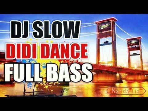 DJ SLOW DIDI DANCE REMIX NANDA LIA