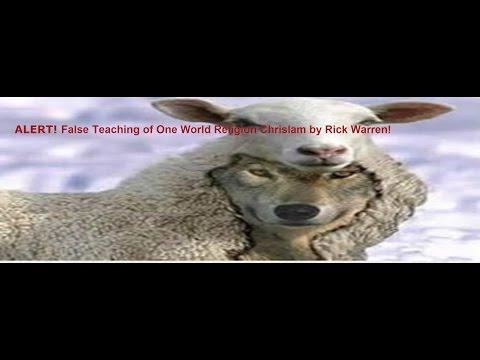 """ALERT! False Teaching of One World Religion """"Chrislam"""" by Rick Warren!"""