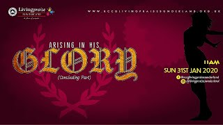 Family Celebration Service || ARISING IN HIS GLORY PART 5