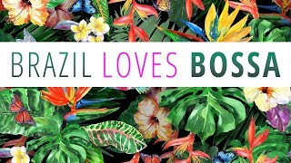Download Brazil Loves Bossa - 3 Hours Mix of All Time Greatest Hits in Bossa Nova