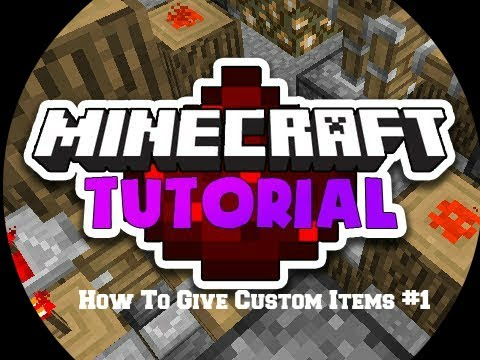 Tutorial #1 How To Give Custom Items