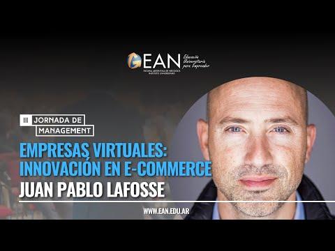 Empresas virtuales: innovación en E-commerce  - Juan Pablo Lafosse, CEO de Almundo.com