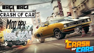 Crash Of Car Mod Apk 《》Mod Games #1
