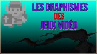 Les Graphismes et les Jeux Vidéo - Les JV c'est quoi? #4