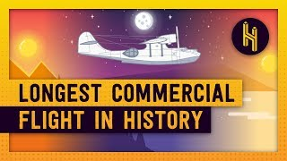 The 32-Hour Longest Commercial Flight in History