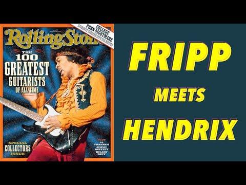 The Day Robert Fripp Met Jimi Hendrix