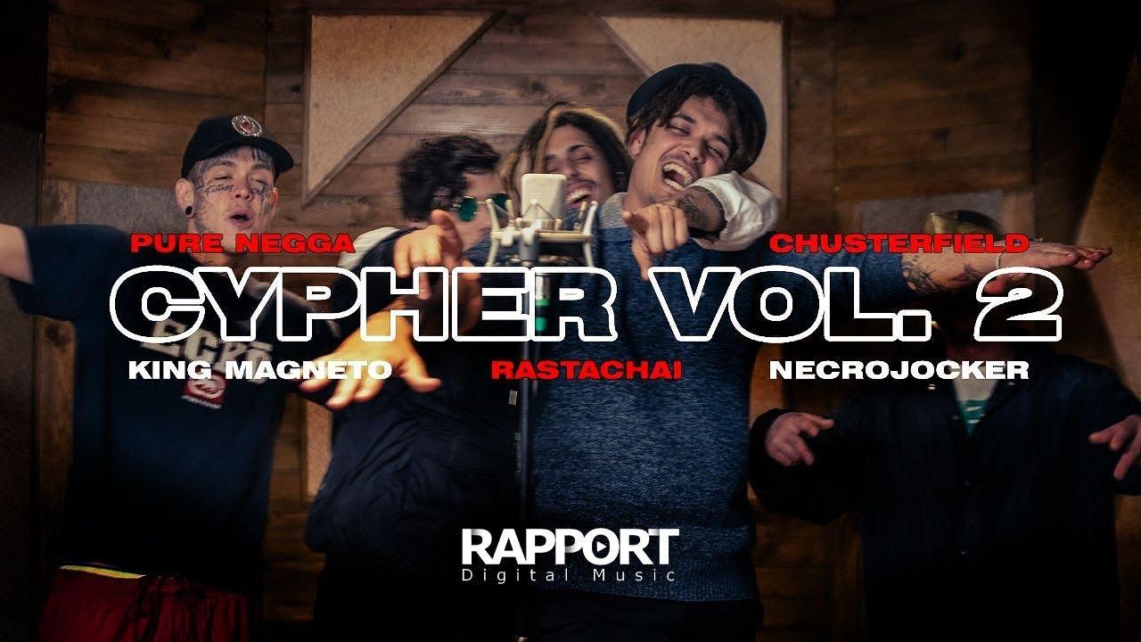 """CYPHER VOL.2"" PURE NEGGA, CHUSTERFIELD, RASTACHAI, NECROJOCKER Y KING MAGNETO"