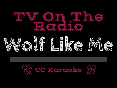 TV on the Radio   Wolf Like Me CC Karaoke Instrumental