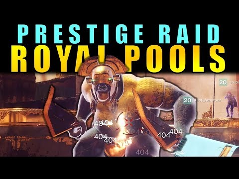 Destiny 2: ROYAL POOLS PRESTIGE GUIDE | Leviathan Raid Walkthrough