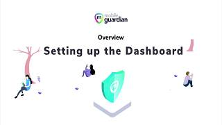 Overview: Setting Up Your Dashboard