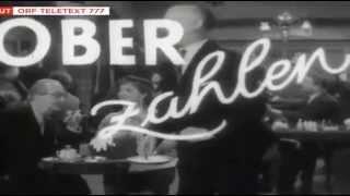 Paul Hörbiger & Hans Moser - Ober zahlen 1957