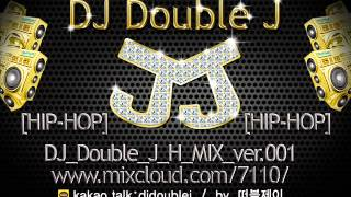 Snap Dougie DJ Double J HIP HOP MIX - [H001]DJ_Double_J_H_MIX_20120327_001
