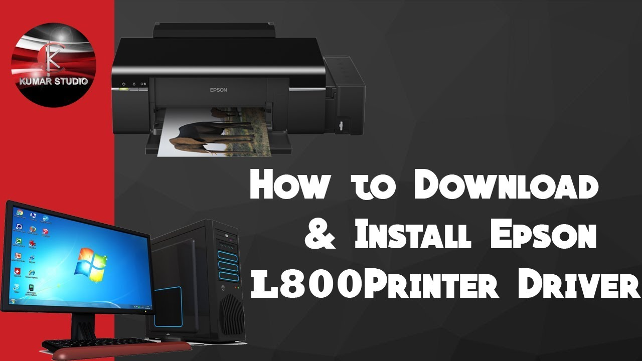 How to Download & Install Epson L800 Printer Driver