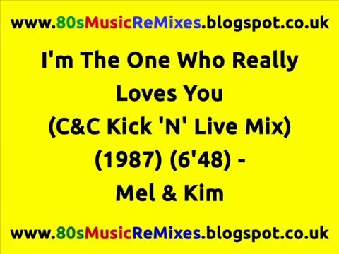 I'm The One Who Really Loves You (C&C Kick N' Live Mix) – Mel & Kim | 80s Club Mixes | 80s Pop Hits