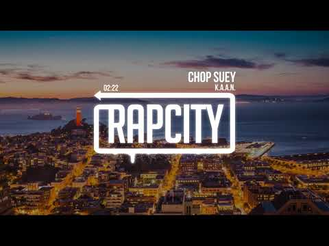 K.A.A.N. - Chop Suey