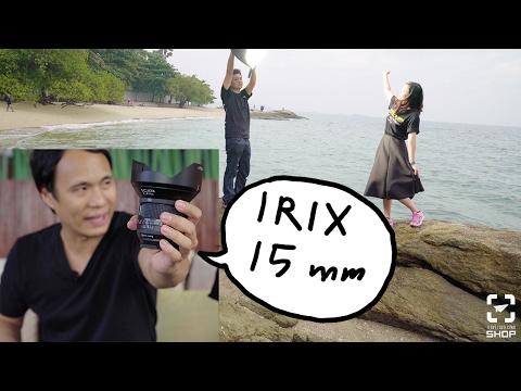 Tip ถ่ายรูป147 รีวิวเลนส์ IRIX 15 mm F2.4 - วันที่ 10 Feb 2017