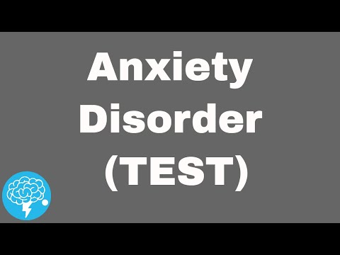 Do You Have An Anxiety Disorder (TEST)