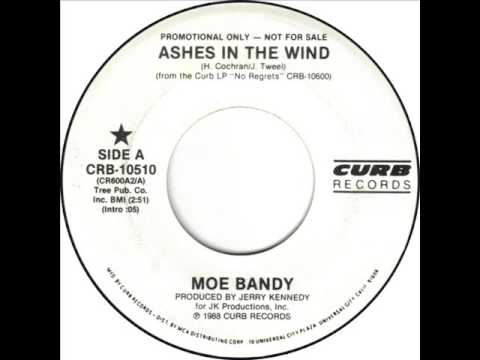 ASHES IN THE WIND - Moe Bandy - LETRAS.COM
