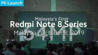 Mi Launch: Redmi Note 8 Series Launch Recap | Malaysia, October 8, 2019
