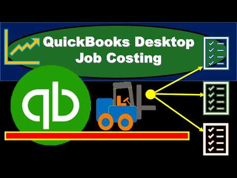 QuickBooks Desktop Job Costing