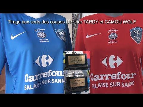 Tirage coupes Drescher Tardy et Camou Wolf du 23 05 2017