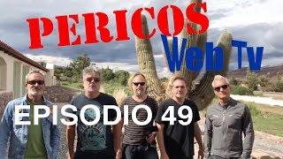 Pericos Web Tv Episodio 49 Jujuy