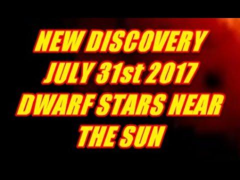 NIBIRU CHANNEL - NEW DISCOVERY JULY 31st 2017 DWARF STARS NEAR THE SUN