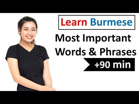Learn Burmese  - 600 Most Important Words and Phrases!