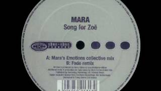 Mara - Song For Zoe (Fade Remix)