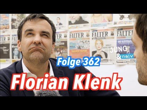 "Florian Klenk, Chefredakteur vom ""Falter"" - Jung & Naiv in Österreich: Folge 362"