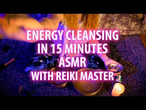 Energetic Cleansing in 15 Minutes- Reiki and ASMR