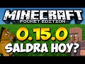 Minecraft PE 0.15.0 OFICIAL SALE HOY? - APK DOWNLOAD (POCKET EDITION)