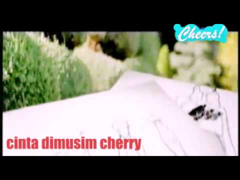 Ost cinta dimusim cherry