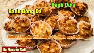 Bánh Dừa Nướng, Bánh Bông Đá , cách làm bánh dừa nướng thơm ngon và đơn giản dễ làm .