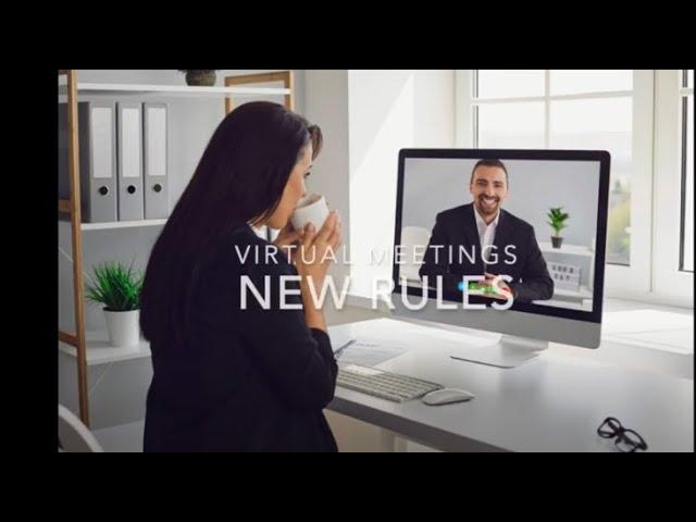6 New Rules of Virtual Meetings