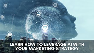 Learn how you can leverage AI with your marketing strategy masterclass