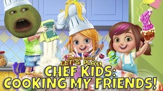 Pear Forced to Play - Chef Kids: Cooking My Friends!