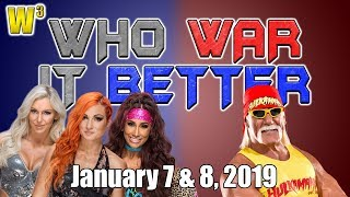 Hulk Hogan Returns! Charlotte vs. Becky Lynch vs. Carmella! | Who War It Better