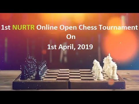 1st Online Open Chess Tournament by NURTR