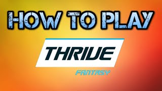 HOW TO PLAY THRIVE FANTASY | DFS DAILY FANTASY SPORTS
