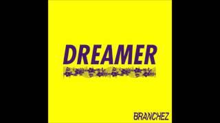 Branchez feat Santell - Dreamer (Khiflee Remix)