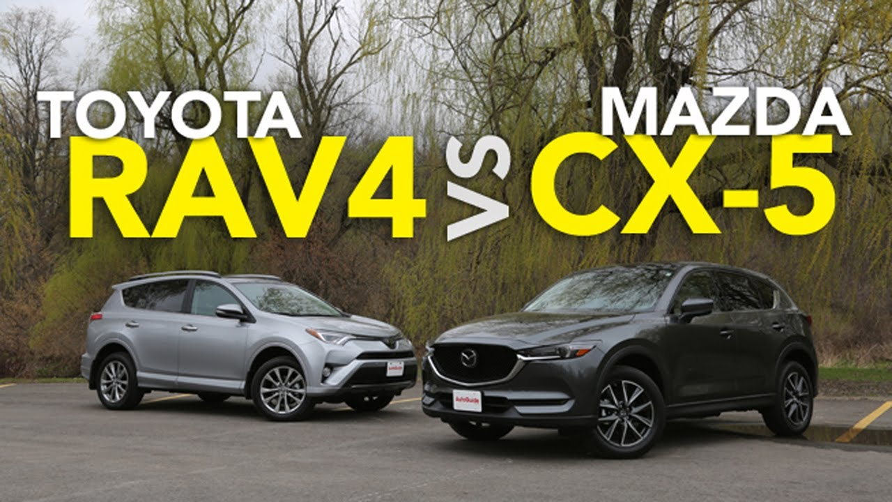 2017 Toyota Rav4 Vs 2017 Mazda Cx 5 Comparison Youtube
