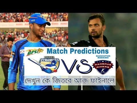 Dhaka Dynamites VS Rangpur Riders | Final Match Prediction | BPL 5 | 12th Dec 2017