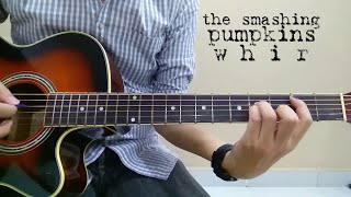 The Smashing Pumpkins - Whir (Acoustic Cover)